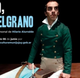 """Una buena propuesta para el fin de semana: """"Yo, Belgrano"""" se podrá ver de manera online"""